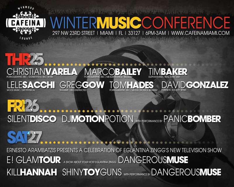 MIAMI SOCIALHOLIC � Blog Archive � Winter Music Conference Musts